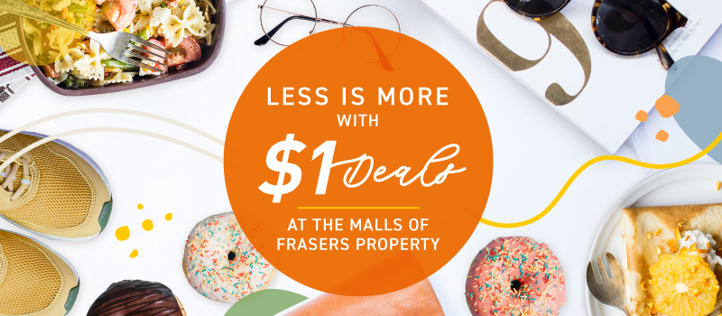 Frasers Experience (FRx) $1 Deals