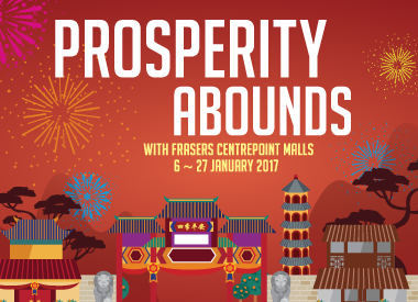 Prosperity Abounds with Frasers Centrepoint Malls