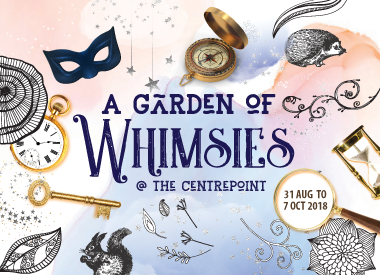 A Garden of Whimsies at The Centrepoint