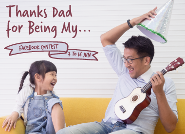 """Thanks Dad for Being My…"" Facebook Contest"