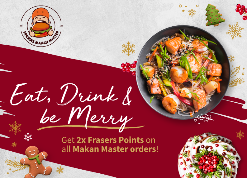 Eat, Drink and Be Merry with Frasers Makan Master